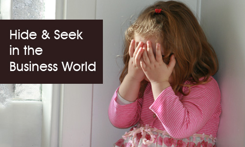 Hide and Seek in the Business World