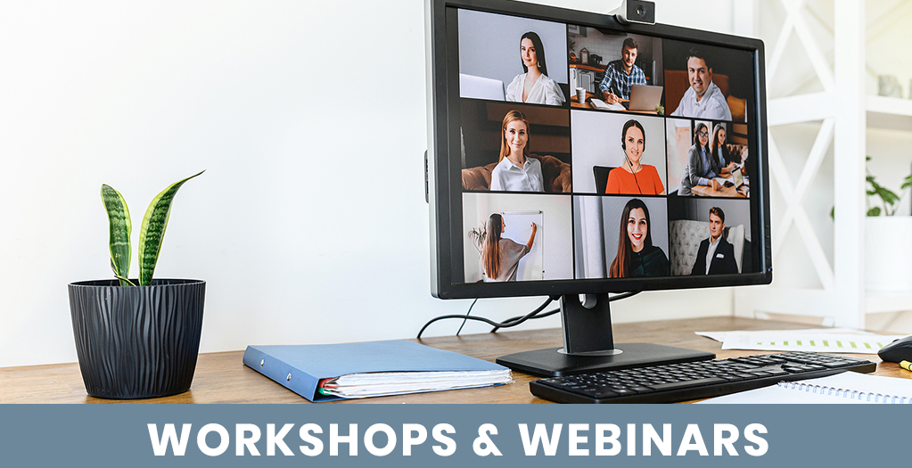Workshops Webinars